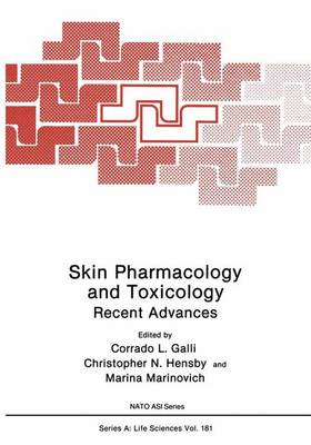 Skin Pharmacology and Toxicology: Recent Advances - NATO Science Series A 181 (Paperback)