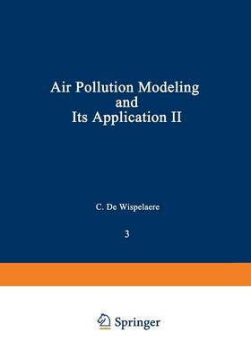 Air Pollution Modeling and Its Application II - Nato Challenges of Modern Society 3 (Paperback)