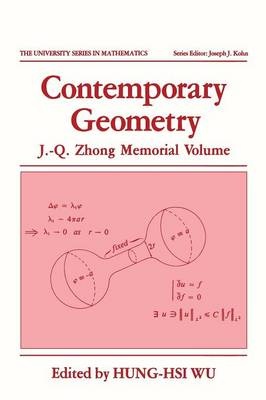 Contemporary Geometry: J.-Q. Zhong Memorial Volume - University Series in Mathematics (Paperback)
