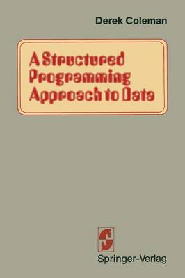 A Structured Programming Approach to Data (Paperback)