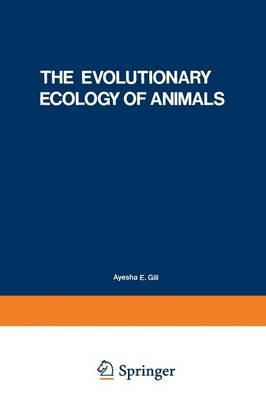 The Evolutionary Ecology of Animals - Studies in Soviet Science (Paperback)