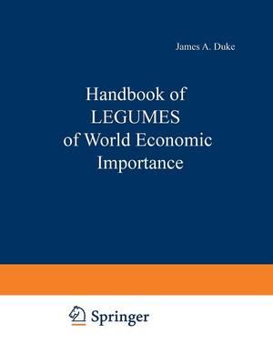Handbook of LEGUMES of World Economic Importance (Paperback)
