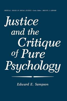 Justice and the Critique of Pure Psychology - Critical Issues in Social Justice (Paperback)