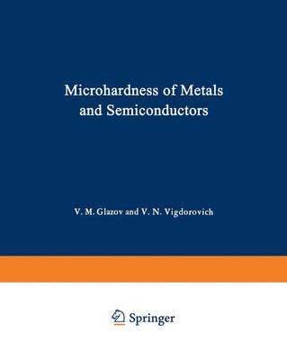 Microhardness of Metals and Semiconductors (Paperback)