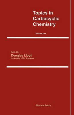 Topics in Carbocyclic Chemistry: Volume One (Paperback)