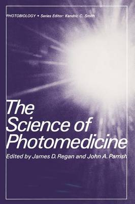 The Science of Photomedicine - Photobiology (Paperback)