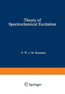 Theory of Spectrochemical Excitation (Paperback)