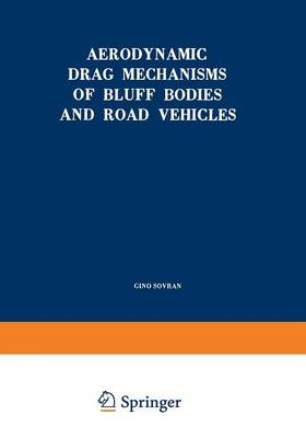Aerodynamic Drag Mechanisms of Bluff Bodies and Road Vehicles (Paperback)