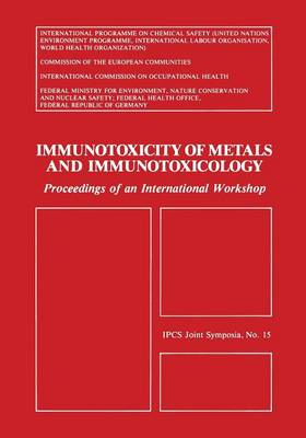 Immunotoxicity of Metals and Immunotoxicology (Paperback)