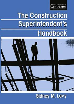 The Construction Superintendent's Handbook (Paperback)