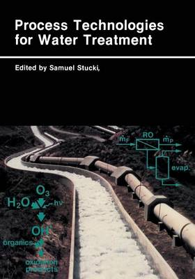 Process Technologies for Water Treatment - Earlier Brown Boveri Symposia (Paperback)