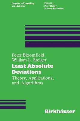 Least Absolute Deviations: Theory, Applications and Algorithms - Progress in Probability 6 (Paperback)