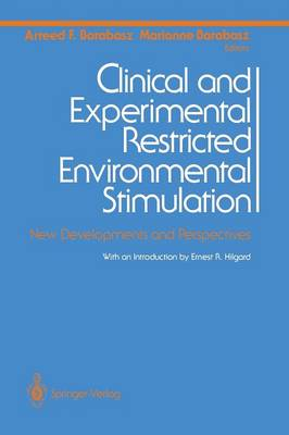 Clinical and Experimental Restricted Environmental Stimulation: New Developments and Perspectives (Paperback)