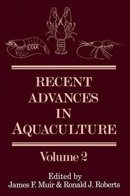 Recent Advances in Aquaculture: Volume 2 (Paperback)