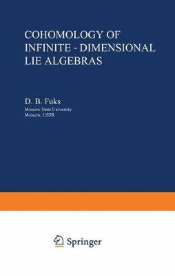 Cohomology of Infinite-Dimensional Lie Algebras - Monographs in Contemporary Mathematics (Paperback)