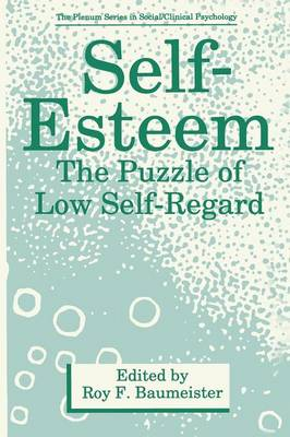 Self-Esteem: The Puzzle of Low Self-Regard - The Springer Series in Social Clinical Psychology (Paperback)