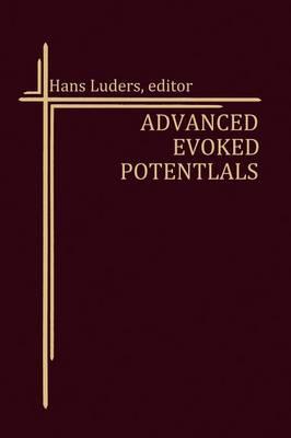 Advanced Evoked Potentials - Topics in Neurosurgery 2 (Paperback)