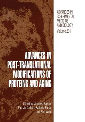 Advances in Post-Translational Modifications of Proteins and Aging - Nato ASI Subseries F: 231 (Paperback)