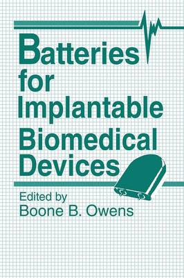 Batteries for Implantable Biomedical Devices (Paperback)