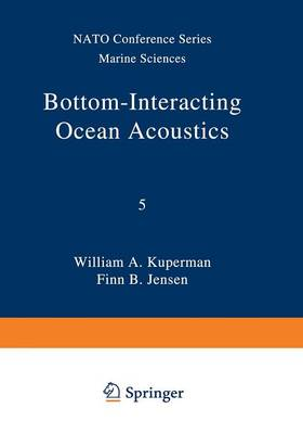 Bottom-Interacting Ocean Acoustics - Nato Conference Series 5 (Paperback)