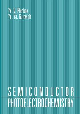 Semiconductor Photoelectrochemistry (Paperback)