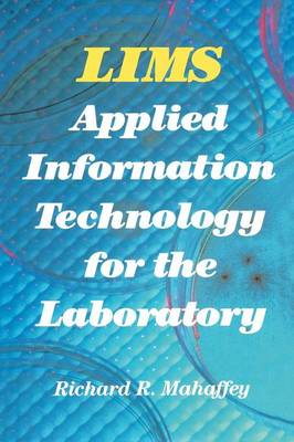 LIMS: Applied Information Technology for the Laboratory (Paperback)
