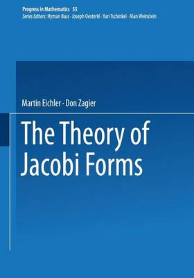 The Theory of Jacobi Forms - Progress in Mathematics 55 (Paperback)