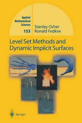 Level Set Methods and Dynamic Implicit Surfaces - Applied Mathematical Sciences 153 (Paperback)