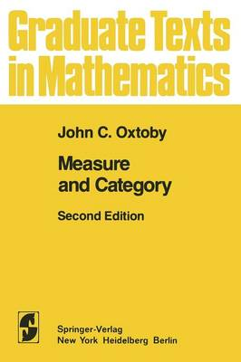 Measure and Category: A Survey of the Analogies between Topological and Measure Spaces - Graduate Texts in Mathematics 2 (Paperback)