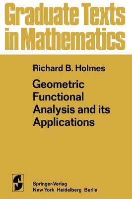 Geometric Functional Analysis and its Applications - Graduate Texts in Mathematics 24 (Paperback)