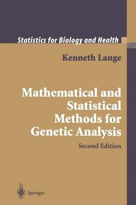 Mathematical and Statistical Methods for Genetic Analysis - Statistics for Biology and Health (Paperback)