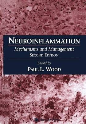 Neuroinflammation: Mechanisms and Management - Contemporary Neuroscience (Paperback)