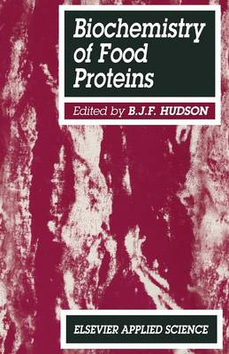 Biochemistry of food proteins (Paperback)
