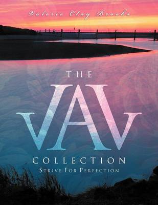 The Val Collection: Strive for Perfection (Paperback)