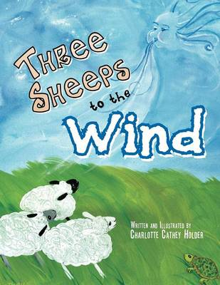 Three Sheeps to the Wind (Paperback)
