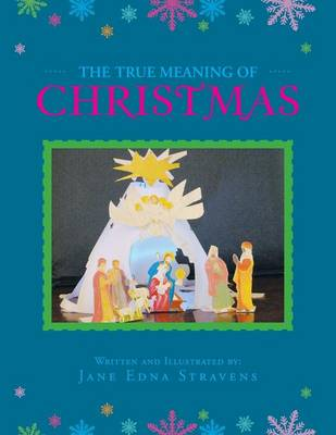 The True Meaning of Christmas (Paperback)