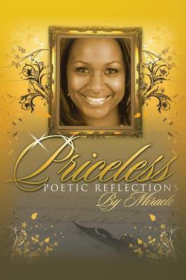 Priceless Poetic Reflections (Paperback)