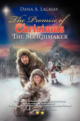 The Promise of Christmas: The Sleighmaker (Paperback)
