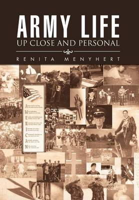 Army Life: Up Close and Personal (Hardback)