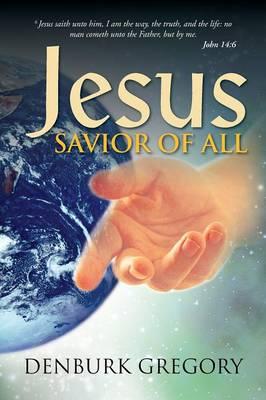 Jesus, Savior of All (Paperback)