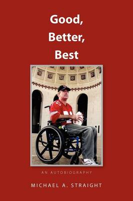 Good, Better, Best - An Autobiography: An Autobiography Revised Edition (Paperback)