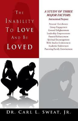 The Inability to Love and Be Loved (Paperback)