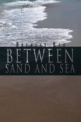 Between Sand and Sea (Paperback)