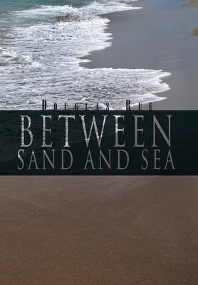 Between Sand and Sea (Hardback)