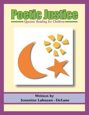 Poetic Justice: Quranic Reading for Children (Paperback)