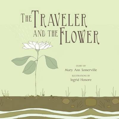 The Traveler and the Flower (Paperback)