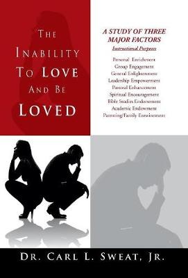 The Inability to Love and Be Loved (Hardback)