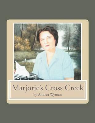 Marjorie's Cross Creek (Paperback)