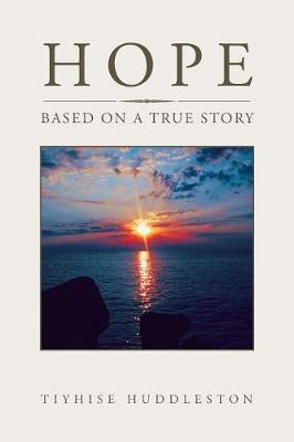 Hope: Based on a True Story (Paperback)