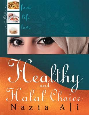 Healthy and Halal Choice (Paperback)